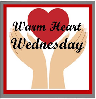 Warm Heart Wednesday