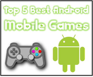 best android mobile for games