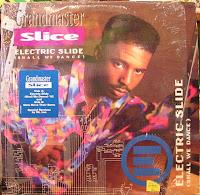 Grandmaster Slice - Electric Slide (Promo CDS) (1992)