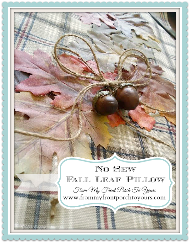 No Sew Fall Leaf Pillow From My Front Porch To Yours