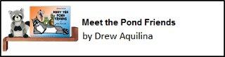 Meet the Pond Friends