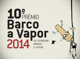 Prêmio Barco a Vapor  2014 de literatura infantil e juvenil. Inscrições até 31 de janeiro!