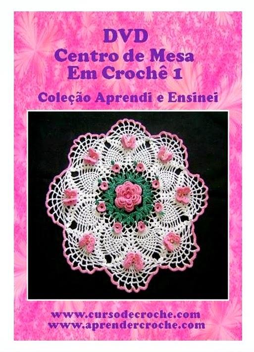 dvd em croche centro toalhas e caminhos de mesa em aprender croche com edinir-croche frete gratis na loja curso de croche