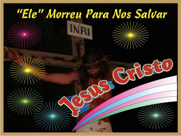 """""""Ele Morreu Para Nos Salvar """"Jesus"""""""