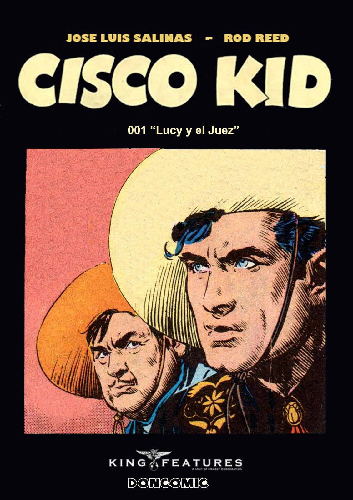 Próximo viernes: Cisco Kid - King Features