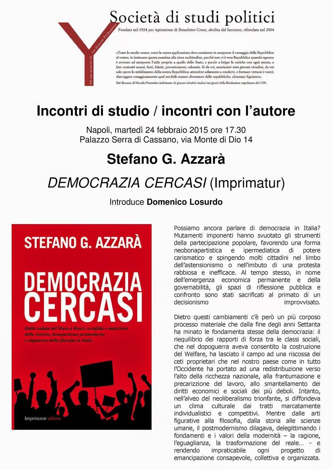 """""""Democrazia Cercasi"""" alla Società di Studi politici di Napoli"""