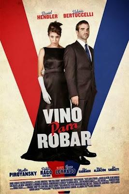 Vino para Robar (2013) Latino DVDRip