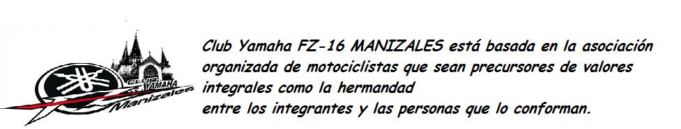 CLUB FZ16 MANIZALES