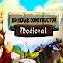 Bridge Constructor Medieval Para Android