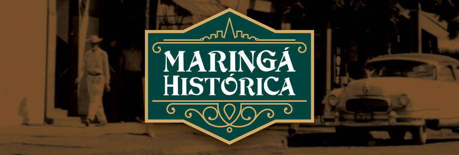 Maringá Histórica