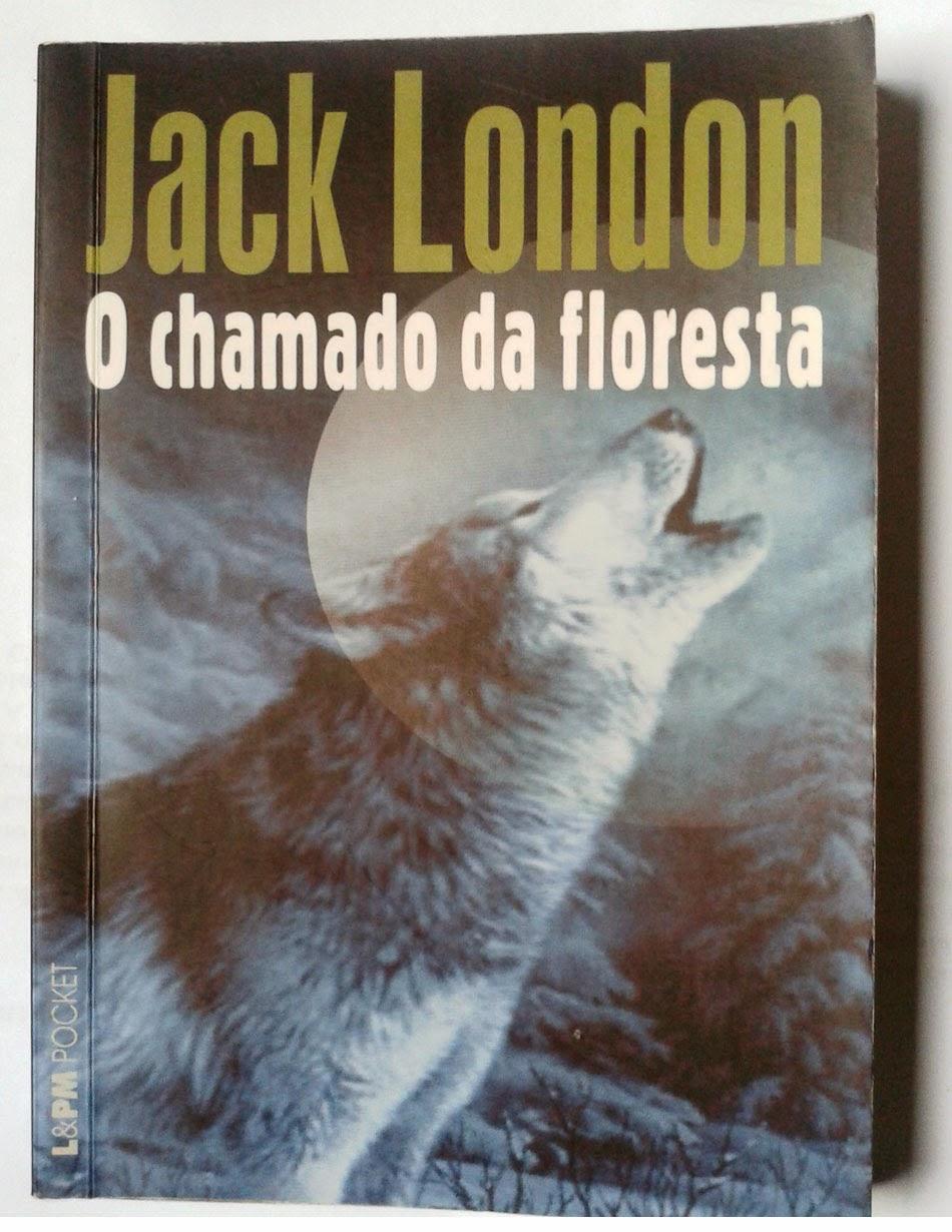 O chamado da Floresta - Jack London
