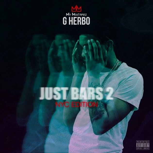 G Herbo - Just Bars 2 (NYC Edition)