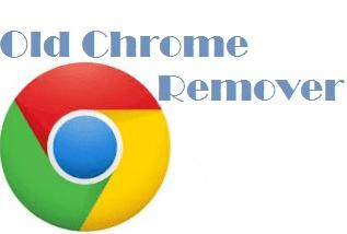 Cách xóa bỏ Google Chrome cũ sau khi update