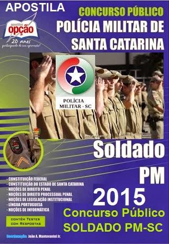 Apostila concurso PMSC 2015, para soldado da PM/SC.