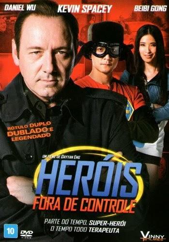 Heróis Fora de Controle – Dublado (2011)
