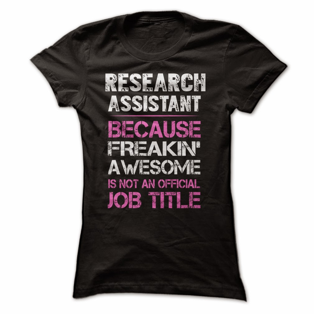 Awesome Research Assistant T Shirt