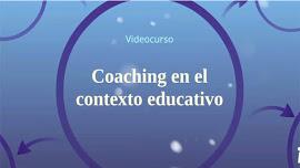 Coaching en el contexto educativo. La nueva herramienta docente