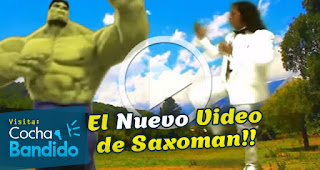 saxoman-videos-cochabandido-blog