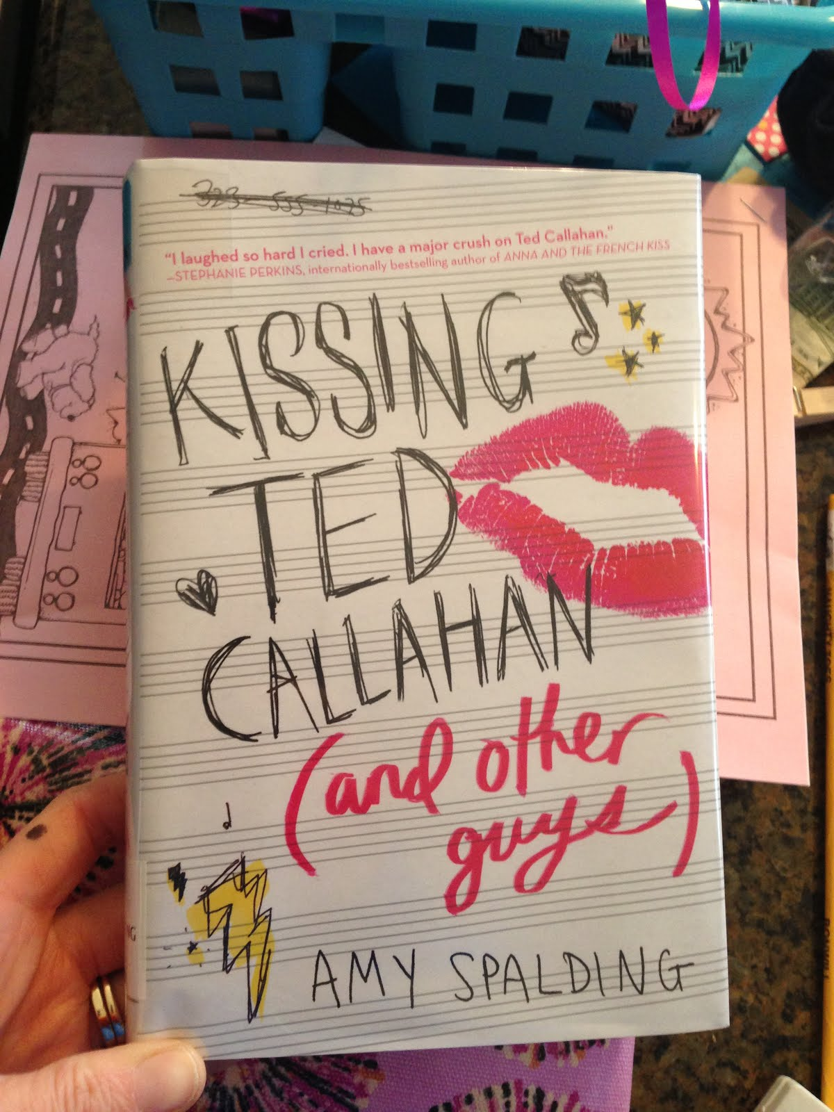 Kissing Ted Callahan -- Amy Spalding