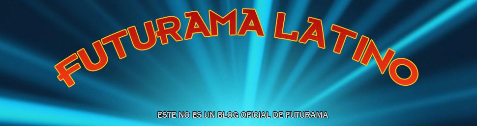 Futurama en Español Latino