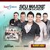 Seu Maxixe - CD Ao Vivo Promocional De - Julho - Em Salvador - BA 2014