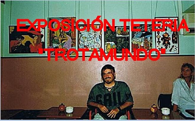 """""""EXPOSICIÓN TROTAMUNDOS"""""""