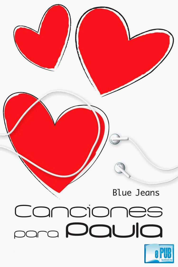 Canciones+para+Paula  Canciones para Paula   Blue Jeans