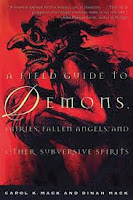 A Field Guide to Demons, Fairies, Fallen Angels and Other Subversive Spirits by Carol K. Mack