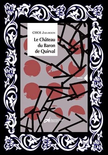 http://unpeudelecture.blogspot.fr/2015/05/le-chateau-du-baron-de-quirval-de-jae.html