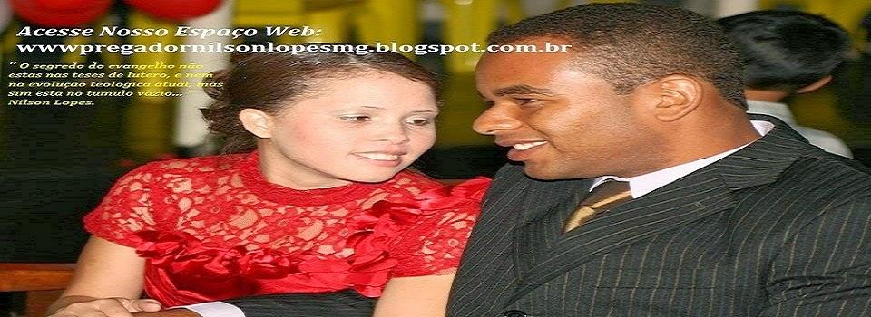 wwwpregadornilsonlopesmg.blogspot.com