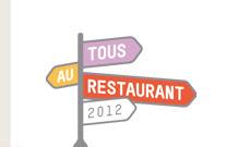 1 menu Tous au Restaurant* acheté = un menu Tous au Restaurant offert