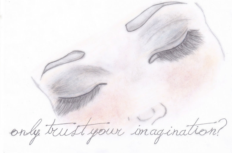ONLY TRUST YOUR IMAGINATION?