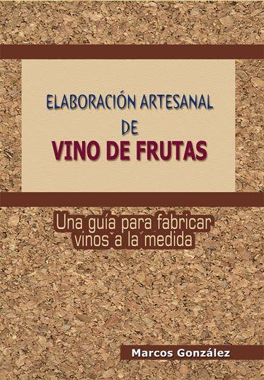 ELABORACIÓN ARTESANAL DE VINO DE FRUTAS