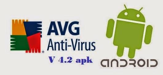 Download AVG Antivirus Pro 4.2 Android APK Full Version