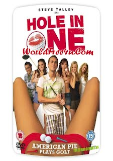 Hole In One 2010 Full English Movie 300mb Free Download Direct Single Links