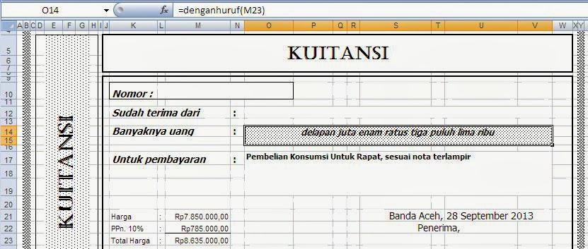 Membuat Kwitansi Otomatis Tanggal dan Dengan Huruf Pada Microsof Excel ...