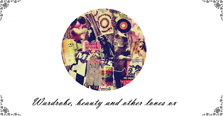 Wardrobe, Beauty and other loves
