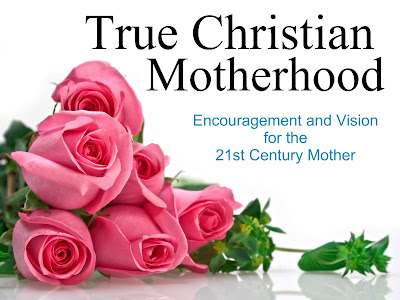 True Christian Motherhood