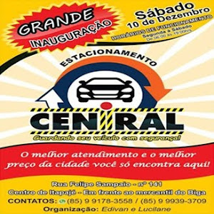 ESTACIONAMENTO CENTRAL - ITAPAJÉ, CARRO R$ 3.00 MOTO R$ 2.00