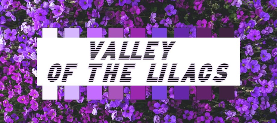 Valley of the Lilacs