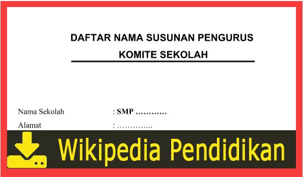 CONTOH ADART KOMITE SEKOLAH SD/MI, SMP/MTS, SMA/SMK/MA WIKIPEDIA PENDIDIKAN