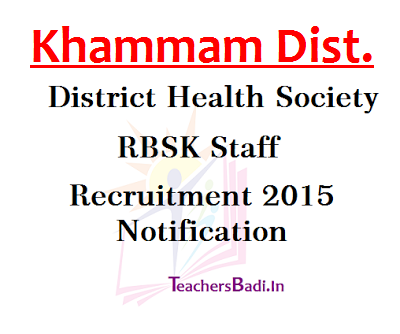 Khammam,RBSK Staff Recruitment,District Health Society