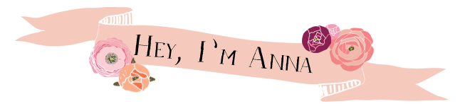 Hey I'm Anna
