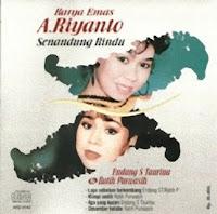 Endang S Taurina & Ratih Purwasih - Karya Emas A Riyanto