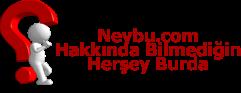 Neybu.com - Hakkında Bilmediğiniz Her Şey Burda
