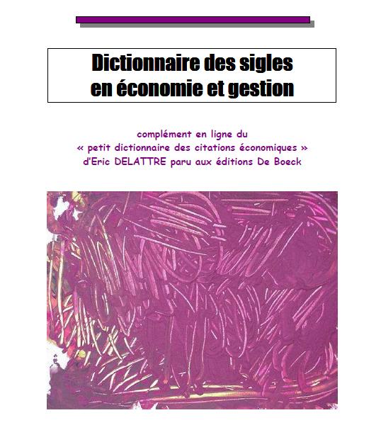 grande biblioth u00e8que   dictionnaire des sigles en  u00e9conomie