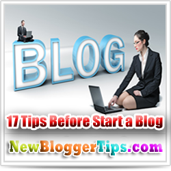 17 Tips for Beginners Before Start a Blog