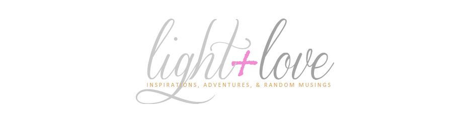 Light + Love