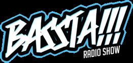 BASSTA !!! Radio Show