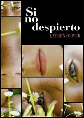 Si no despierto - Lauren Oliver